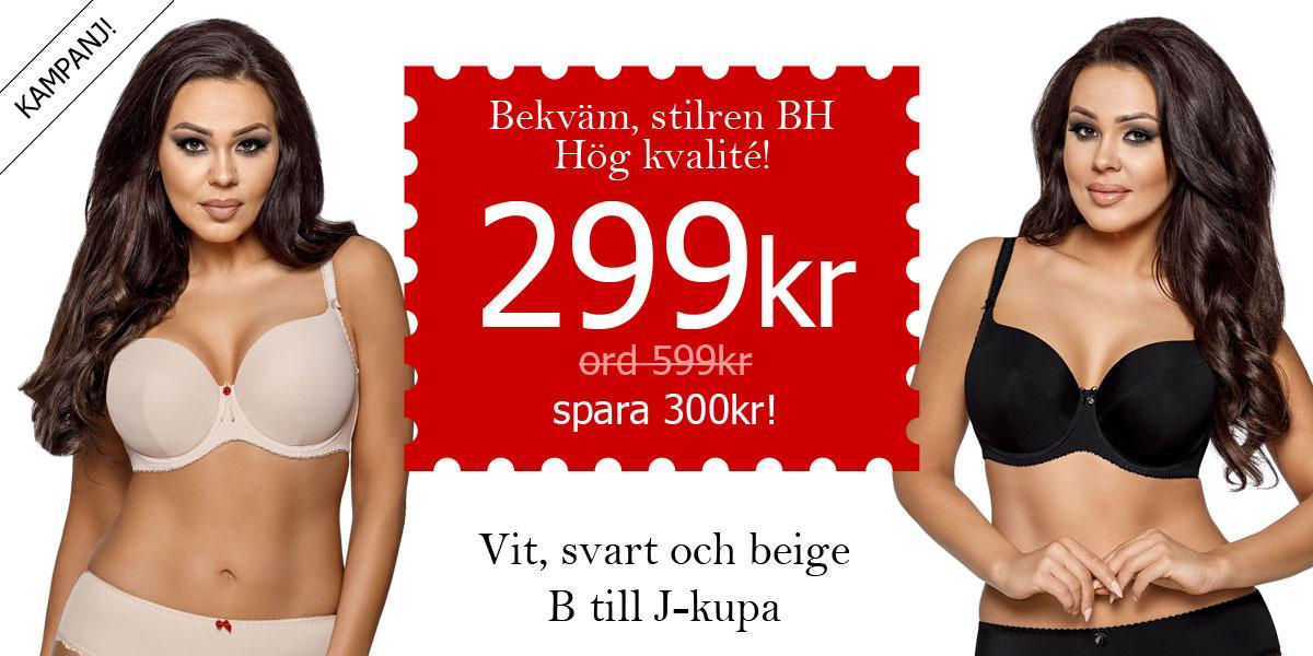 KAMPANJ! Bekväm, stilren BH. Hög kvalité! B till J-kupa. 299 kr (ord. 599kr) Spara 300kr!